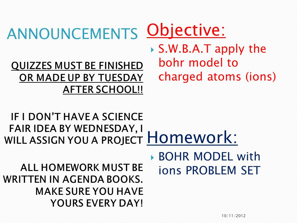 Objective: Homework: ANNOUNCEMENTS