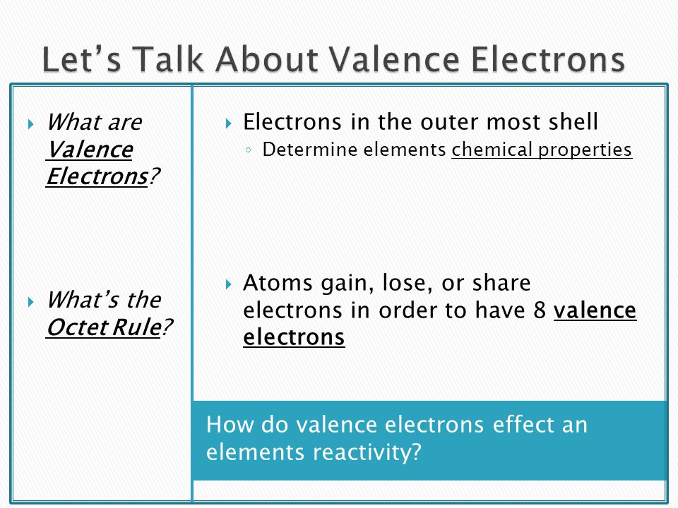 Let's Talk About Valence Electrons