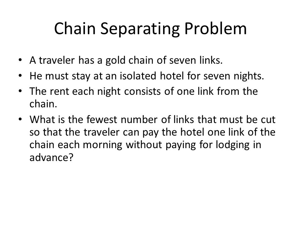 Chain Separating Problem