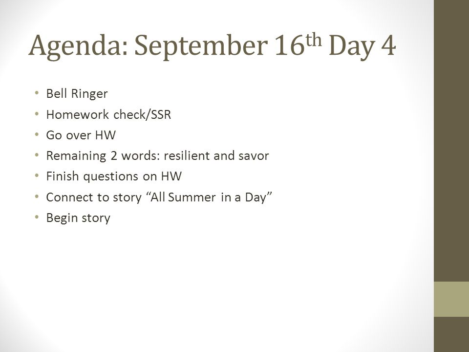 Agenda: September 16th Day 4