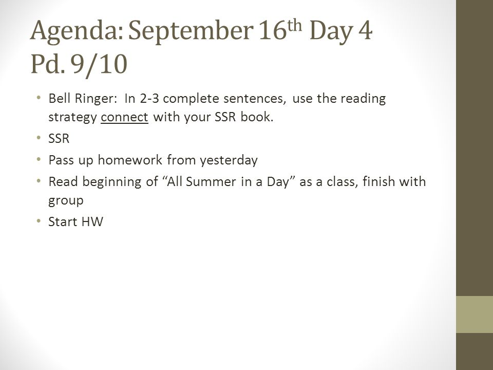 Agenda: September 16th Day 4 Pd. 9/10