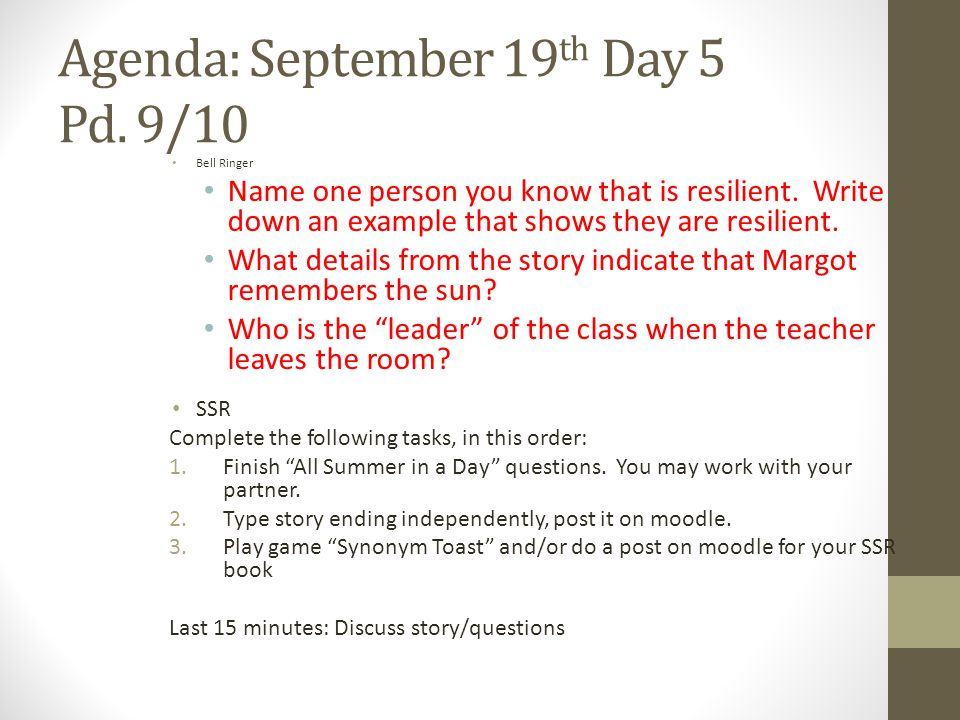 Agenda: September 19th Day 5 Pd. 9/10