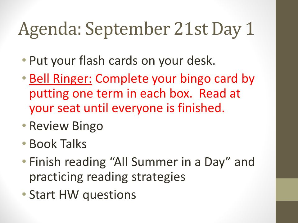 Agenda: September 21st Day 1