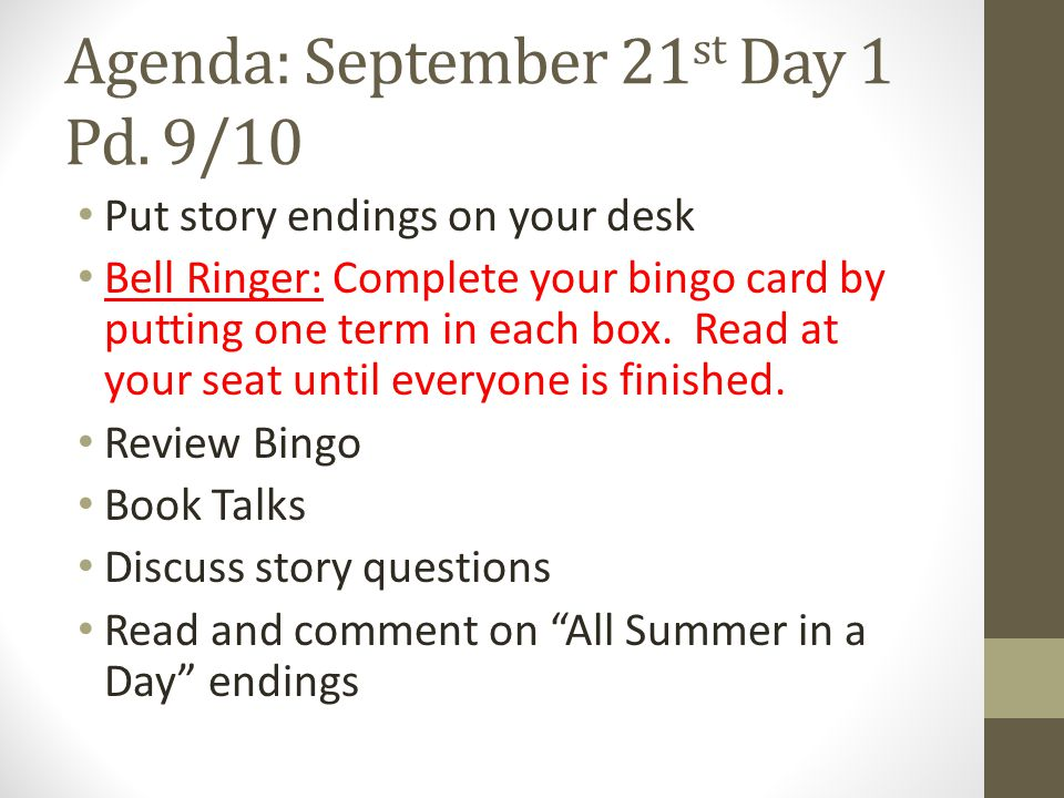 Agenda: September 21st Day 1 Pd. 9/10