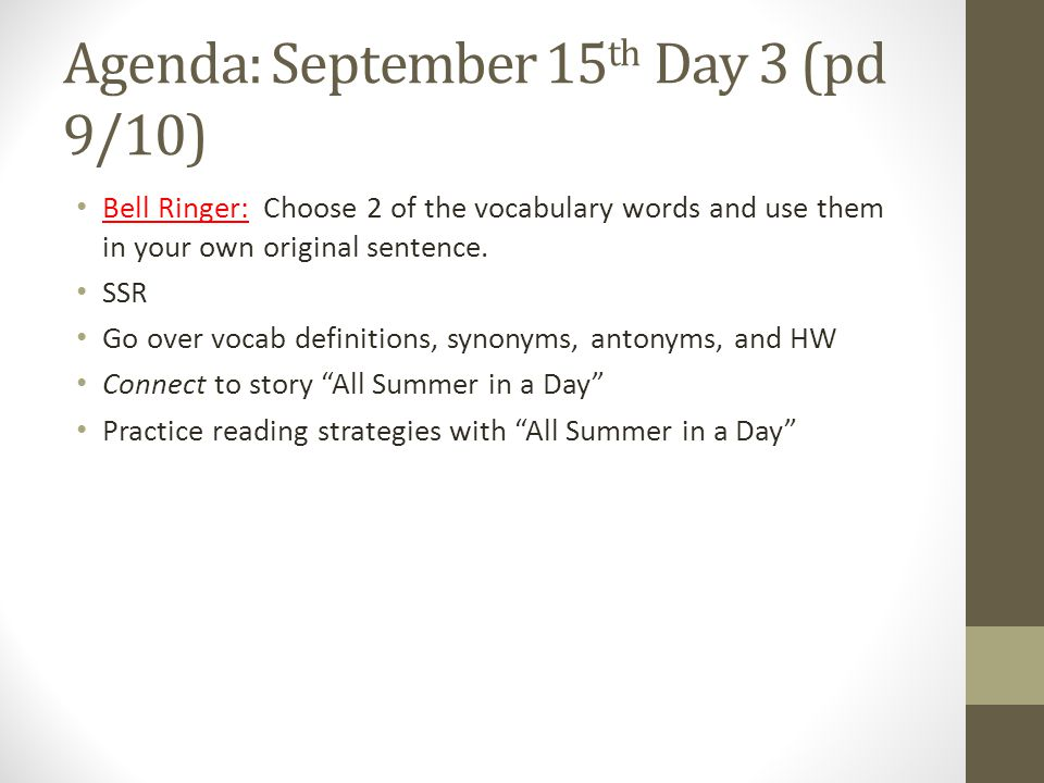Agenda: September 15th Day 3 (pd 9/10)