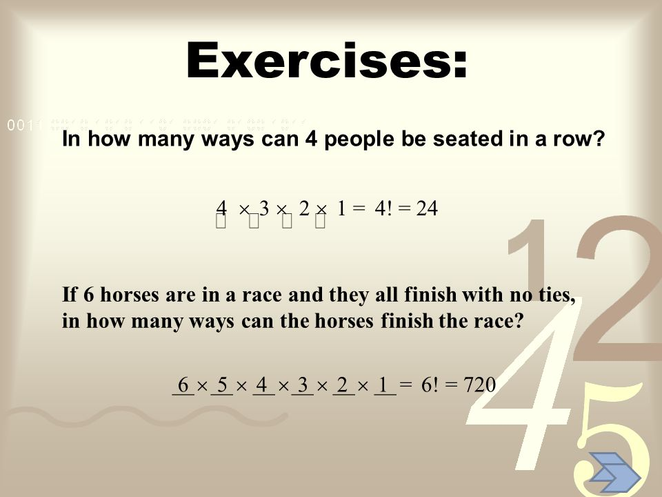 Exercises: In how many ways can 4 people be seated in a row