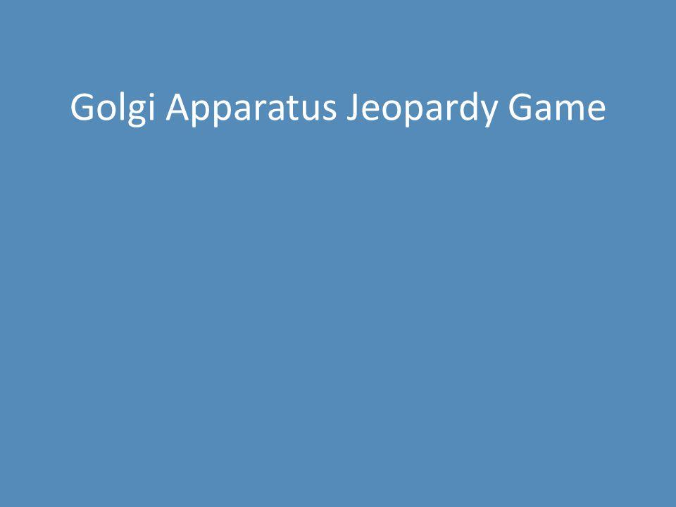 Golgi Apparatus Jeopardy Game