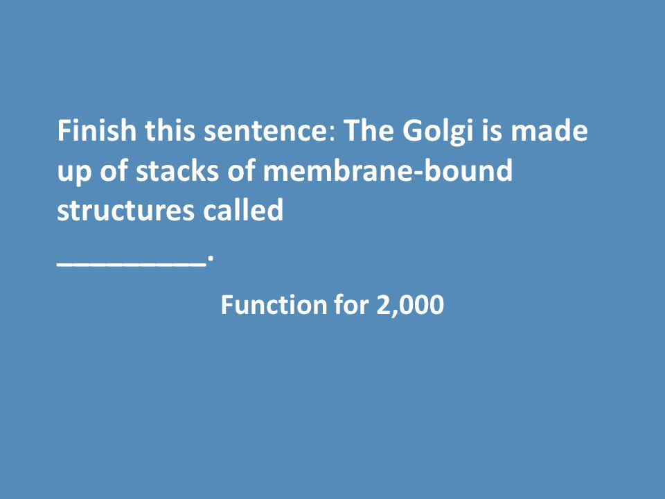 Finish this sentence: The Golgi is made up of stacks of membrane-bound structures called _________.