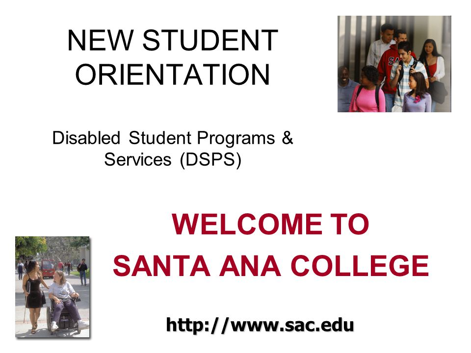 NEW STUDENT ORIENTATION Disabled Student Programs & Services (DSPS)
