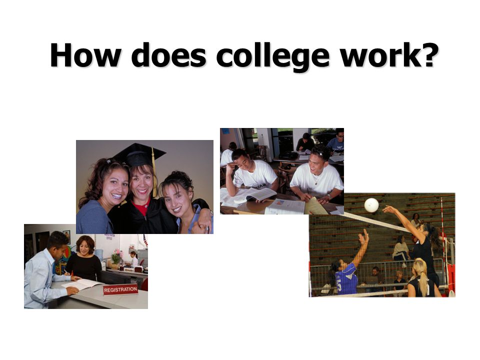 How does college work 10