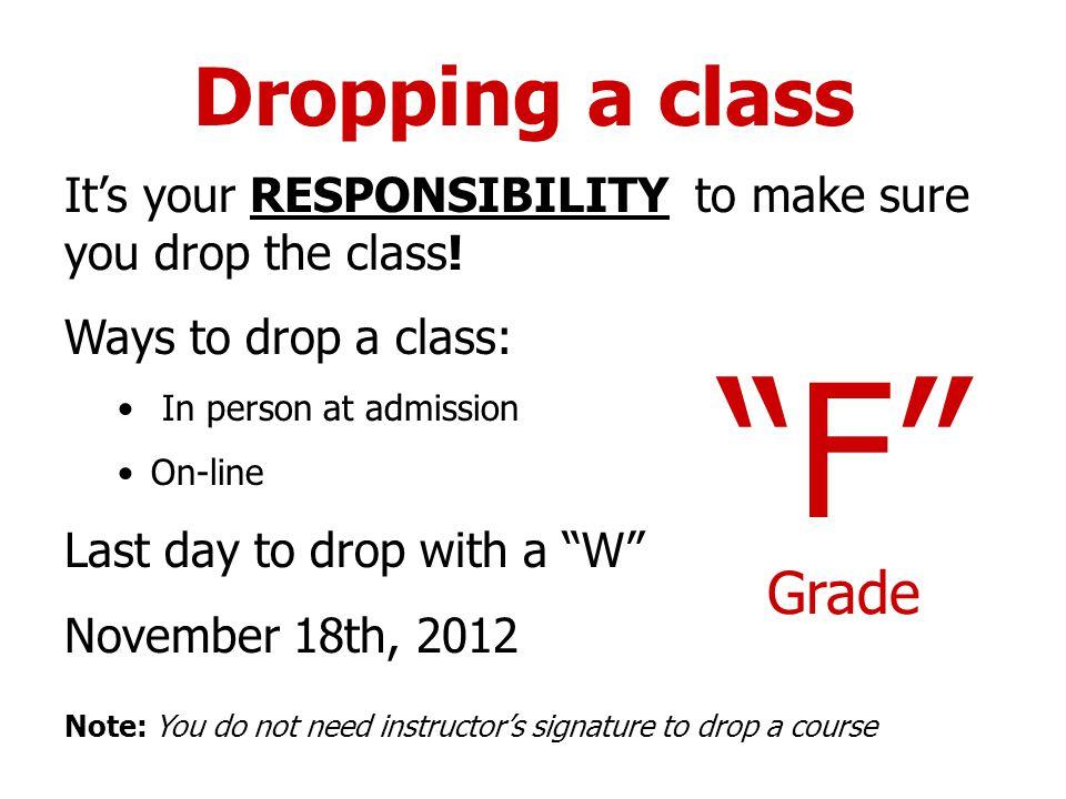 F Grade Dropping a class
