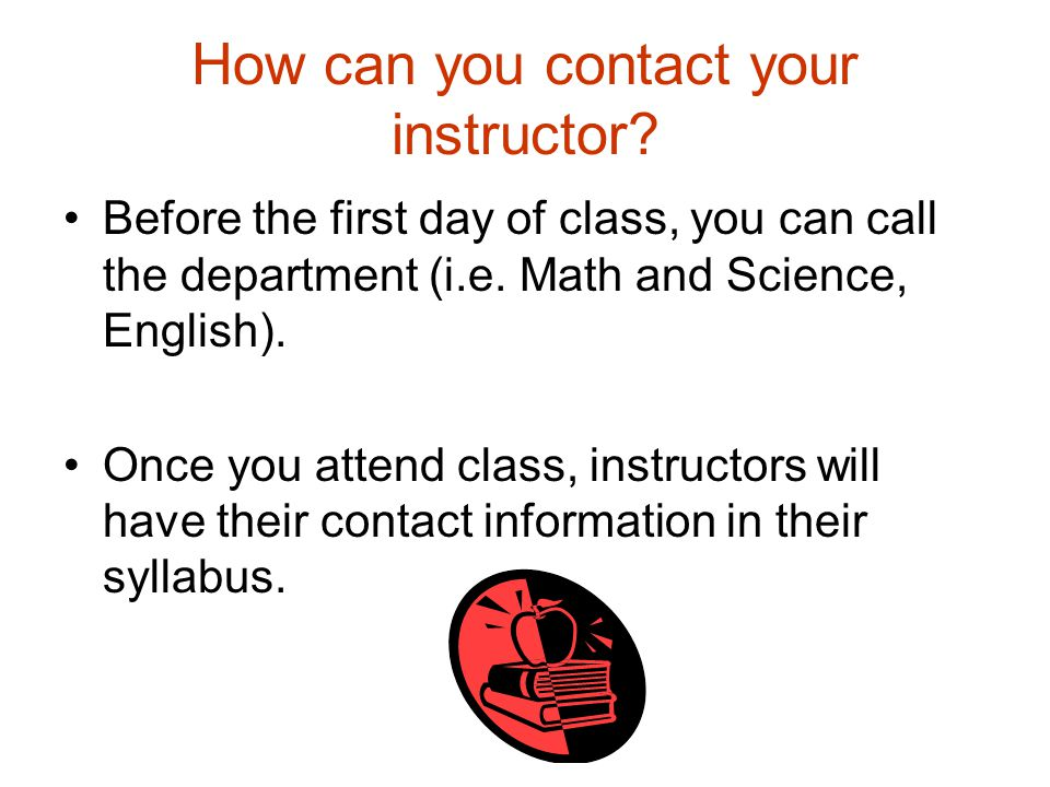 How can you contact your instructor