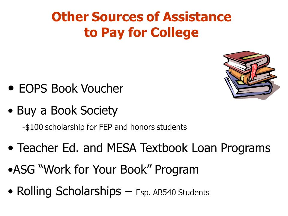 Other Sources of Assistance to Pay for College