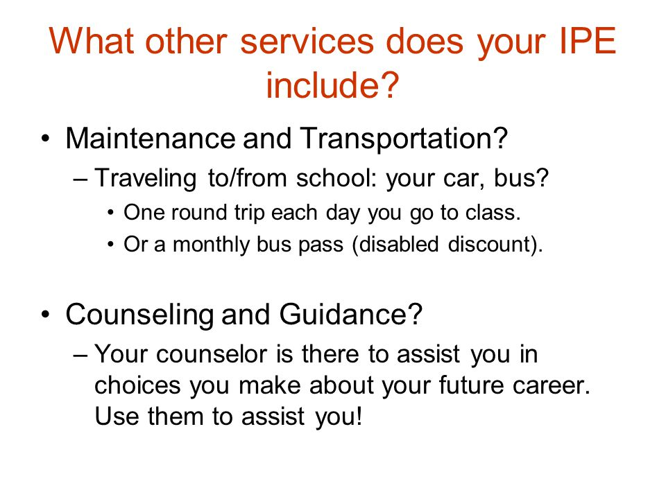 What other services does your IPE include