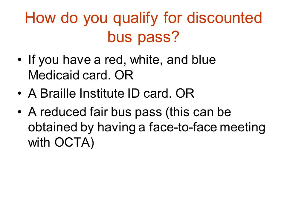 How do you qualify for discounted bus pass