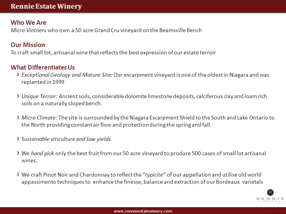Rennie Estate Winery Who We Are Our Mission What Differentiates Us