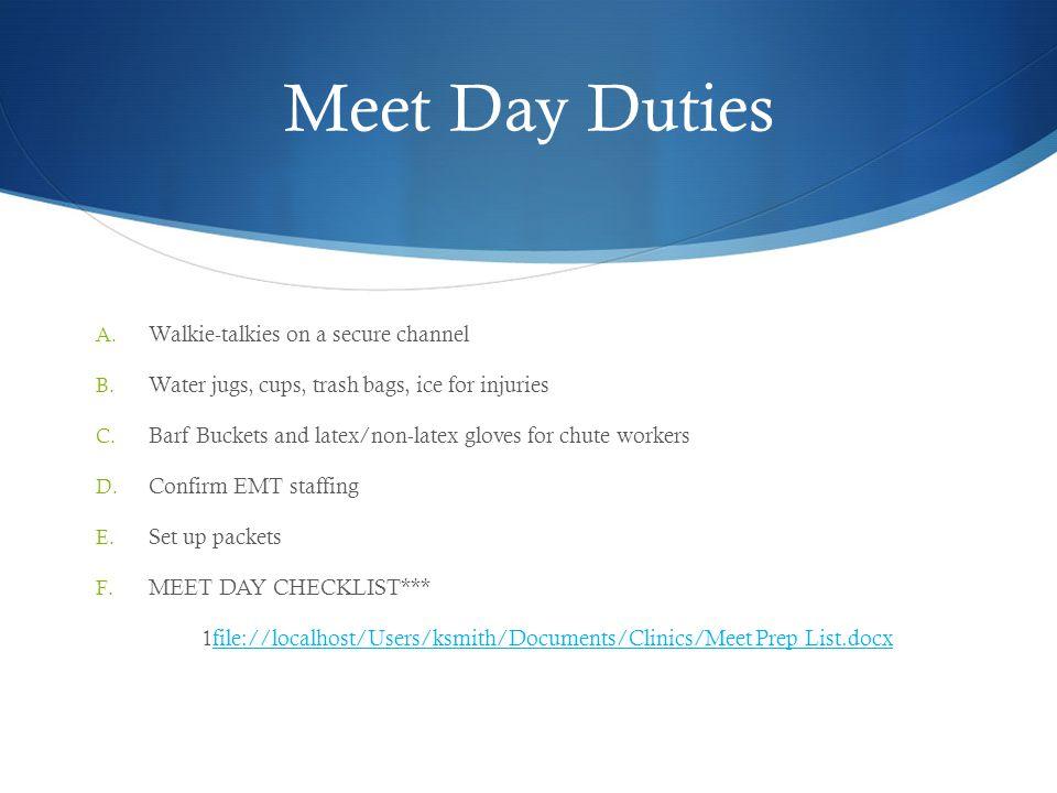 Meet Day Duties Walkie-talkies on a secure channel