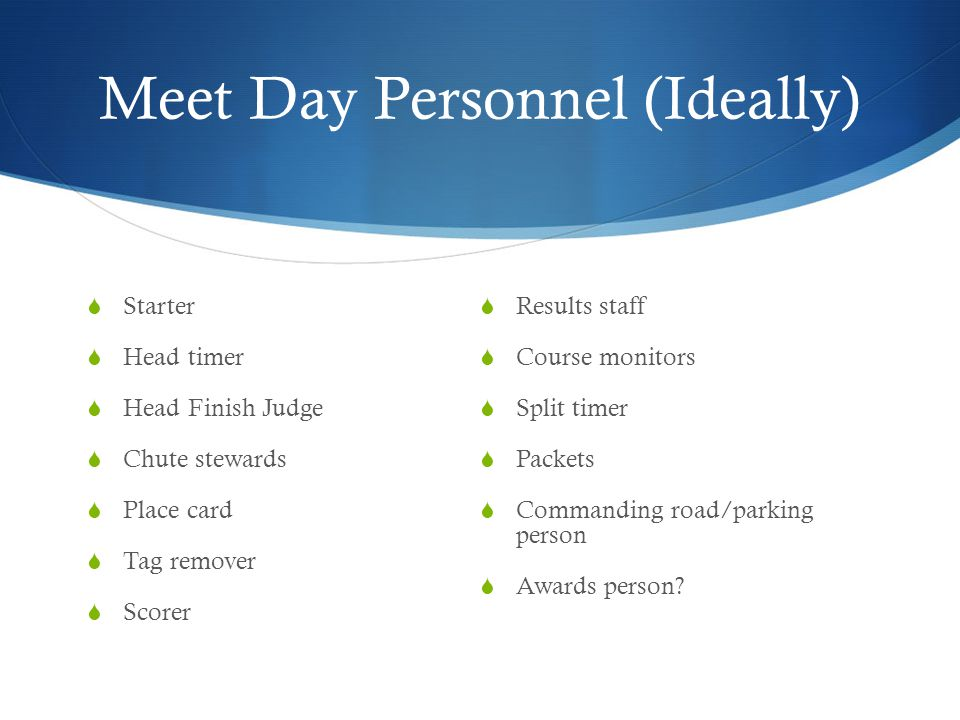 Meet Day Personnel (Ideally)