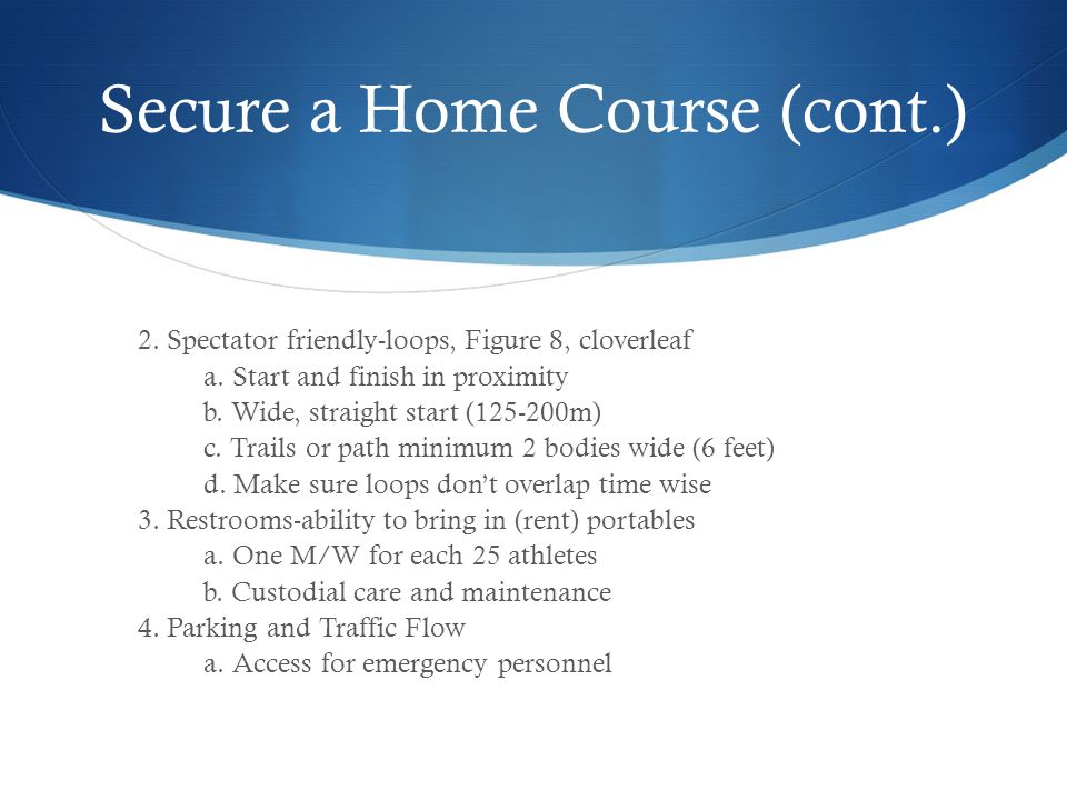 Secure a Home Course (cont.)