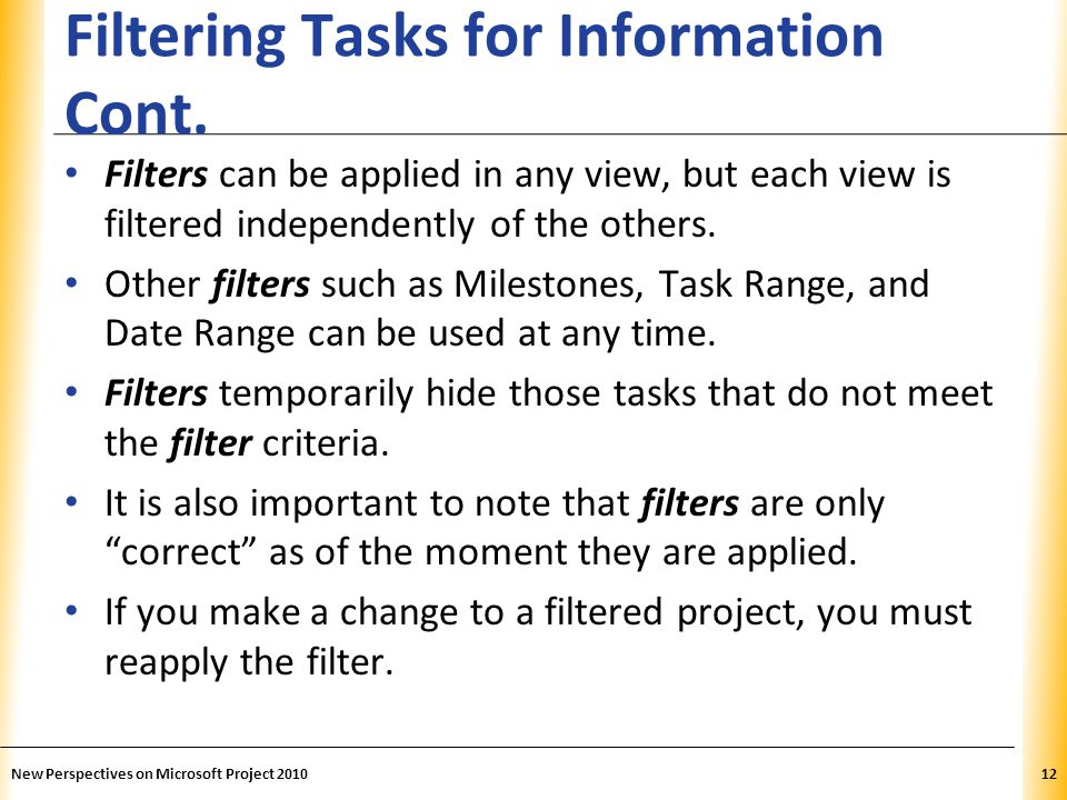 Filtering Tasks for Information Cont.