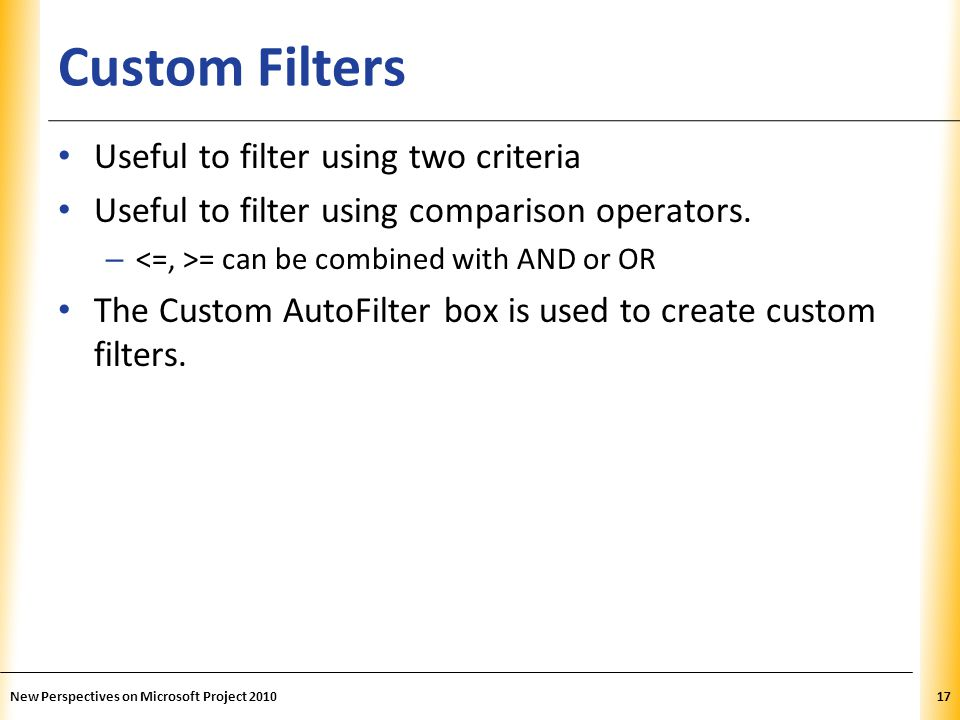 Custom Filters Useful to filter using two criteria