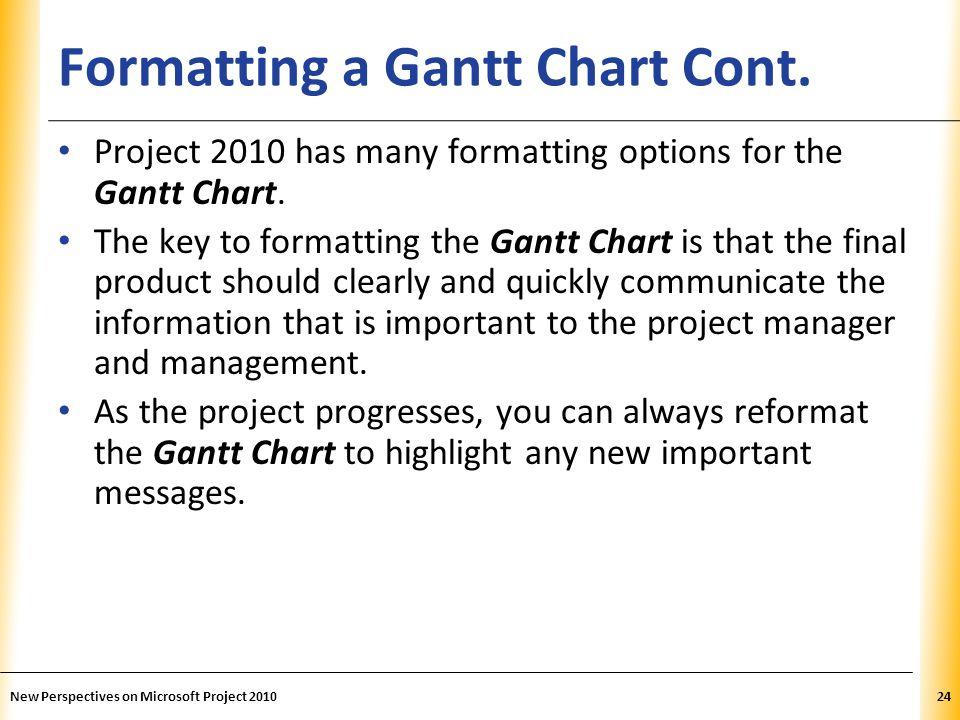 Formatting a Gantt Chart Cont.