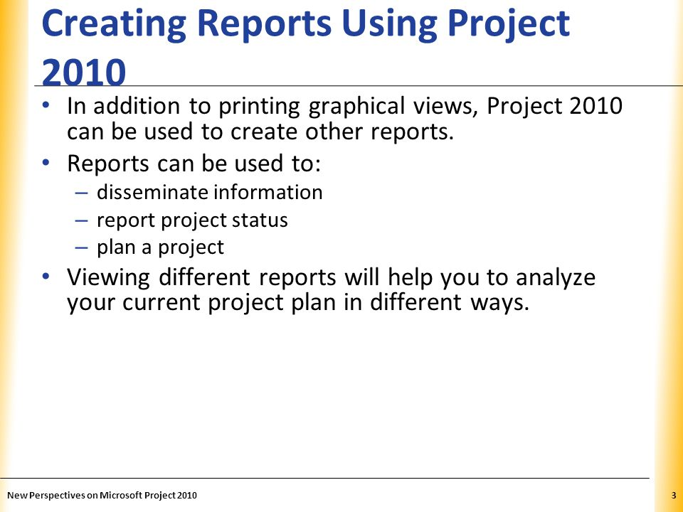 Creating Reports Using Project 2010