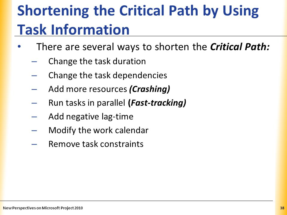 Shortening the Critical Path by Using Task Information