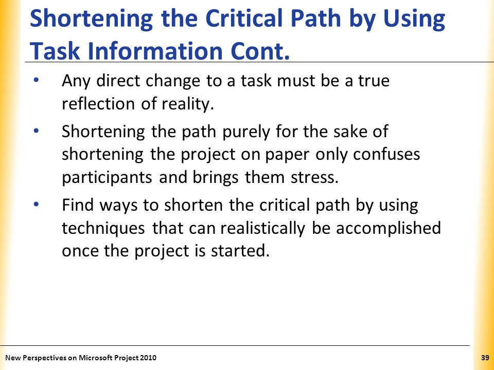 Shortening the Critical Path by Using Task Information Cont.