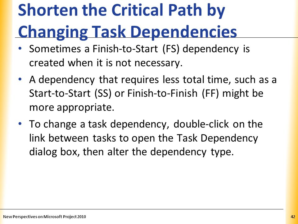 Shorten the Critical Path by Changing Task Dependencies