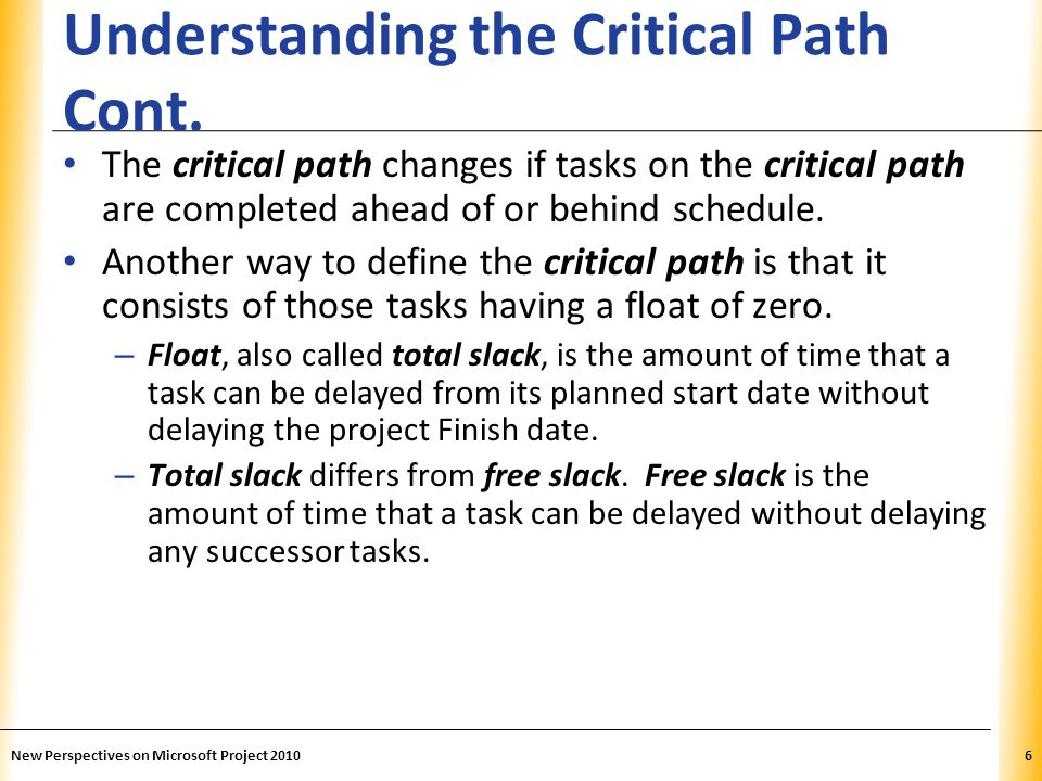 Understanding the Critical Path Cont.