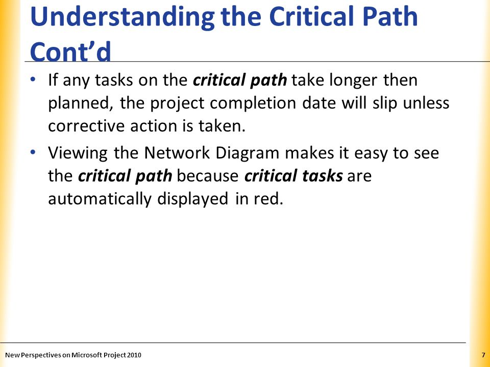 Understanding the Critical Path Cont'd
