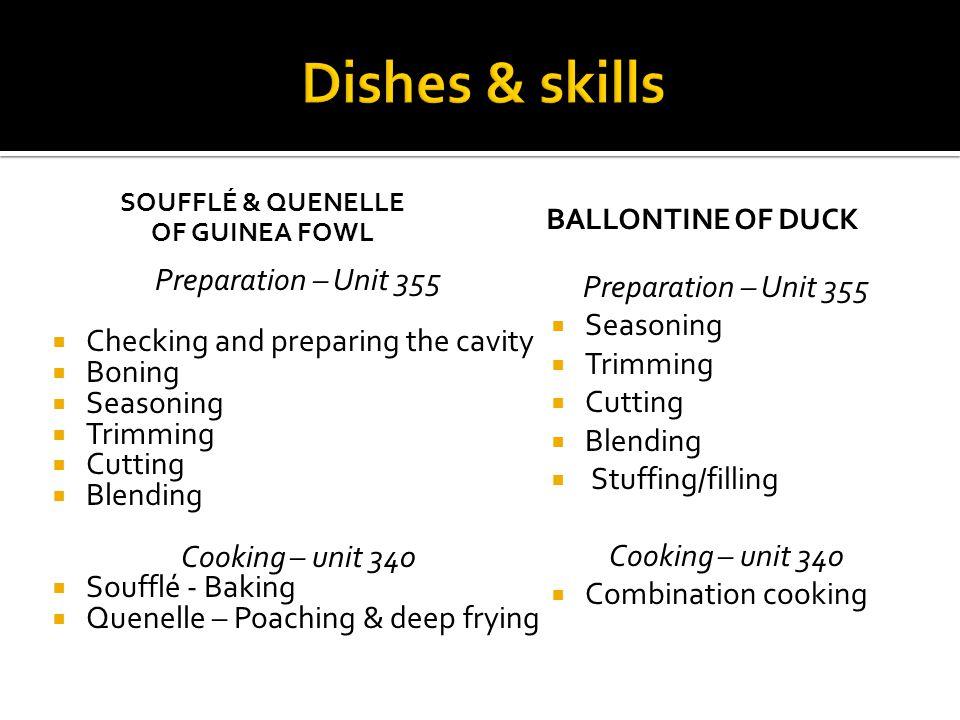 Dishes & skills Preparation – Unit 355