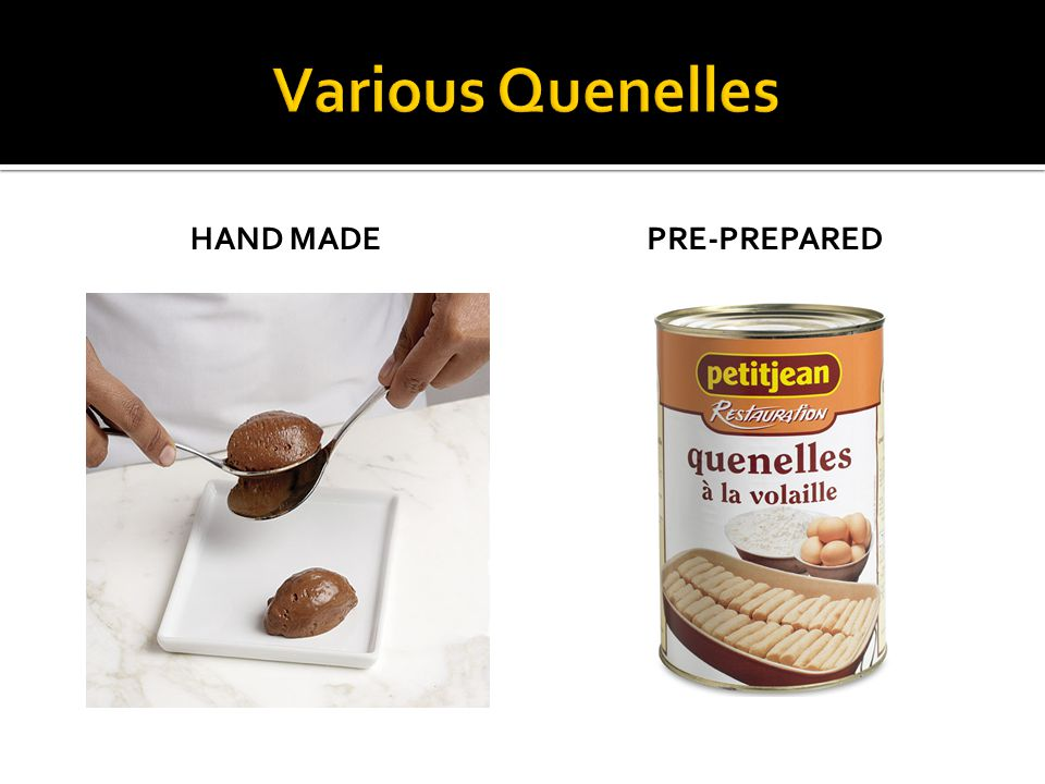 Various Quenelles Hand Made Pre-prepared