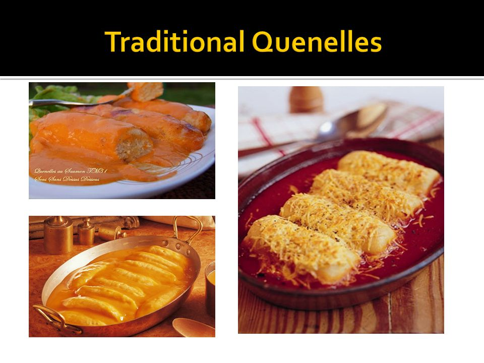 Traditional Quenelles