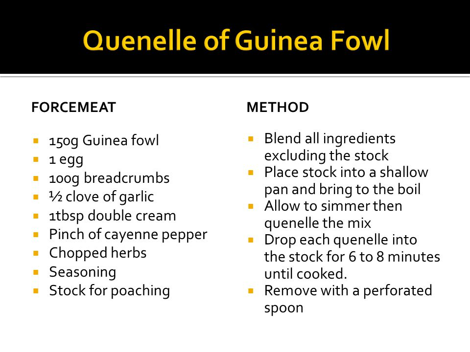 Quenelle of Guinea Fowl