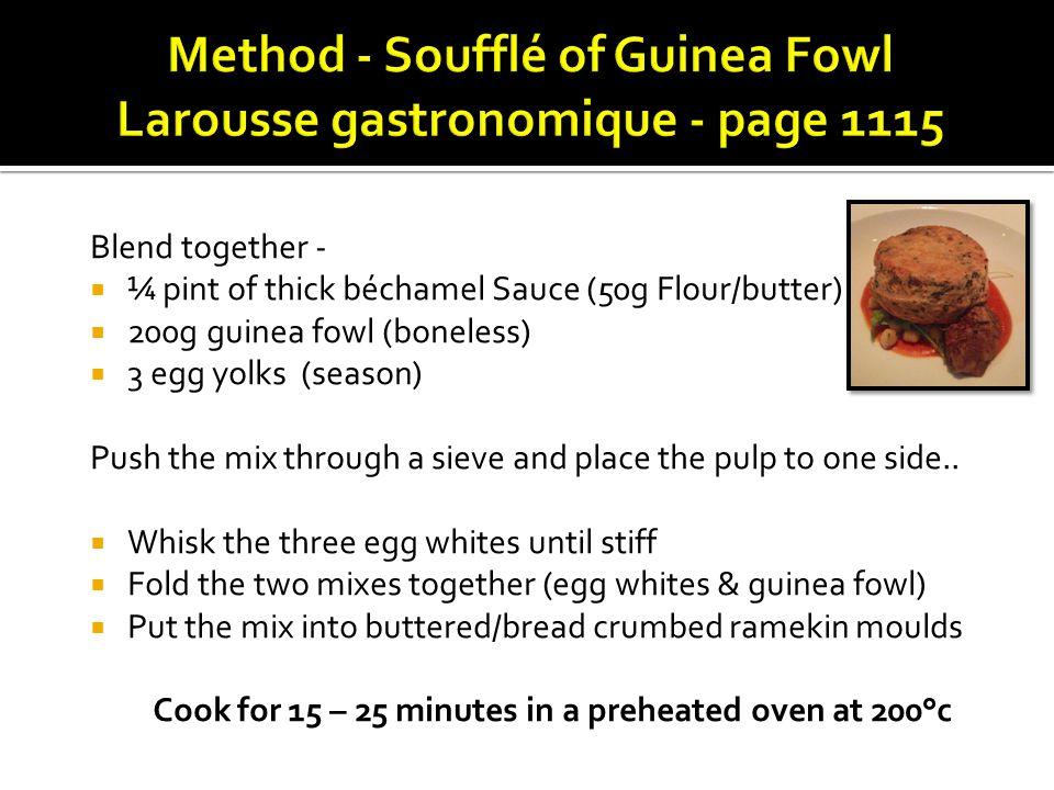 Method - Soufflé of Guinea Fowl Larousse gastronomique - page 1115