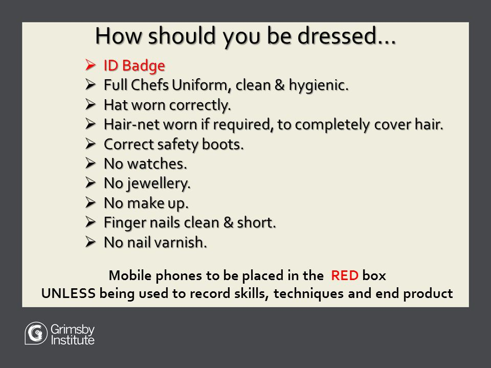 How should you be dressed...