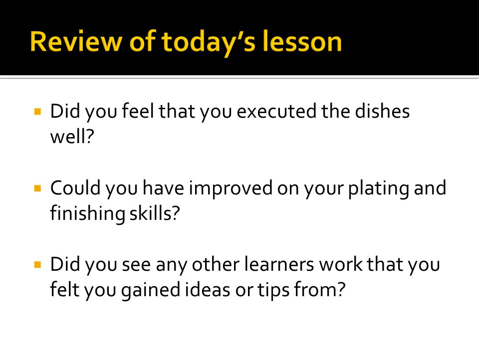 Review of today's lesson