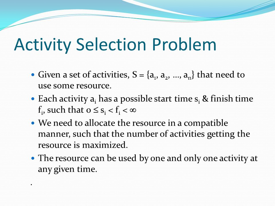Activity Selection Problem