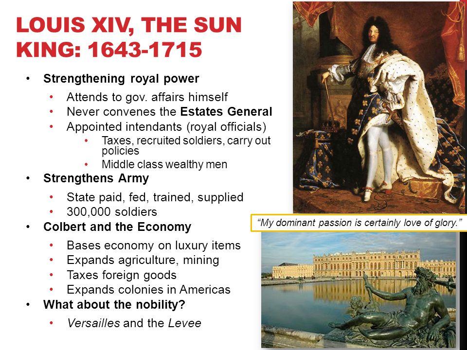 Louis XIV, The Sun King: 1643-1715