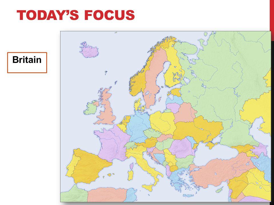 Today's focus Britain
