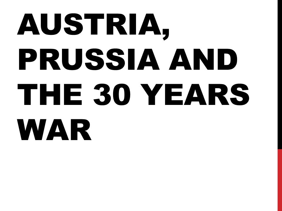 Austria, Prussia and the 30 years war