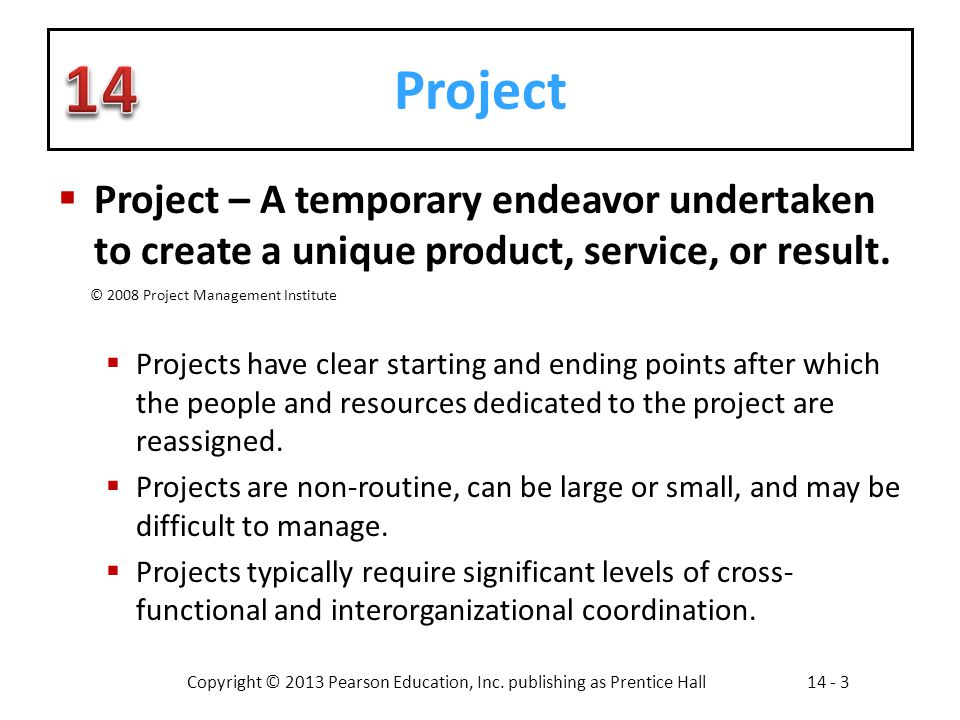 Project Project – A temporary endeavor undertaken to create a unique product, service, or result.