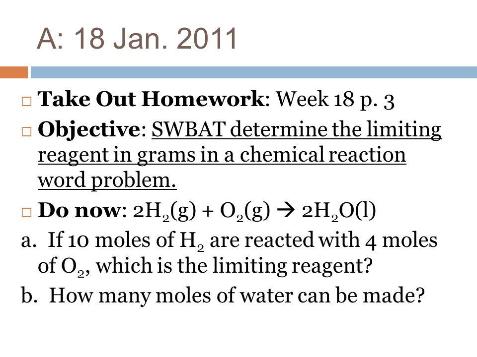 A: 18 Jan. 2011 Take Out Homework: Week 18 p. 3