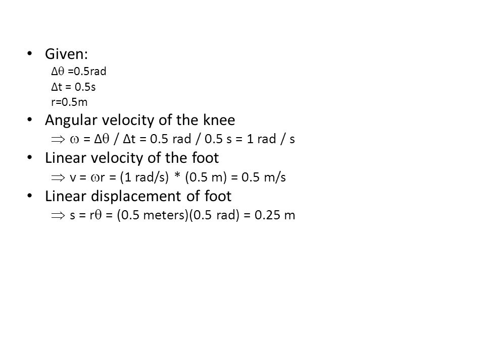 Angular velocity of the knee Linear velocity of the foot