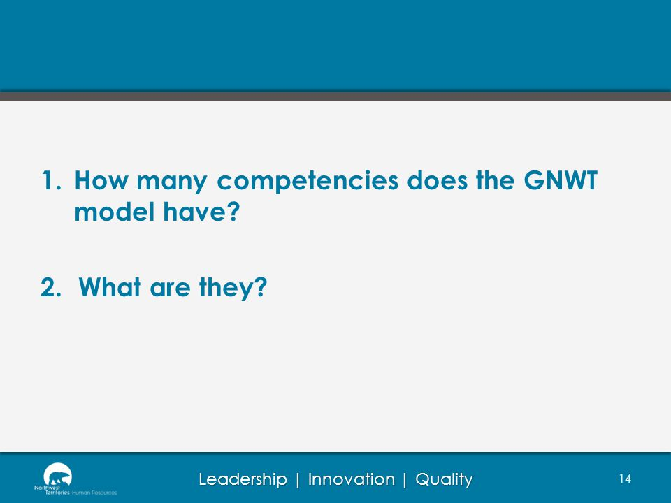 How many competencies does the GNWT model have