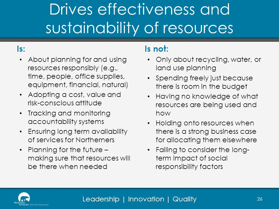 Drives effectiveness and sustainability of resources