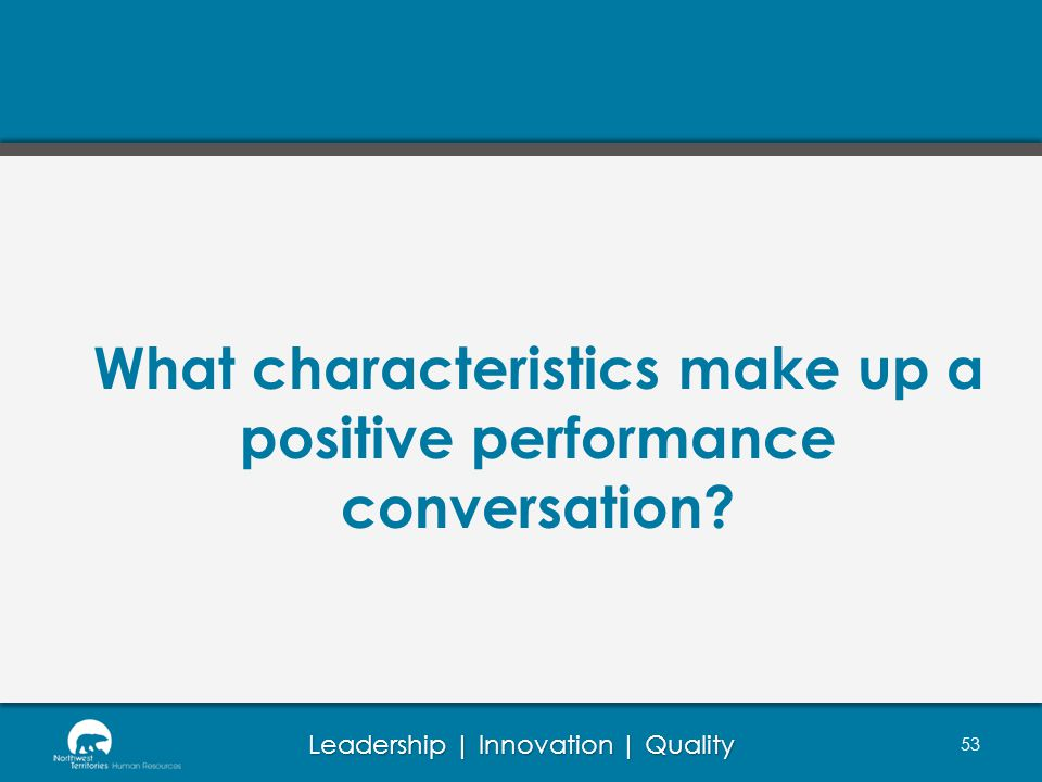 What characteristics make up a positive performance conversation
