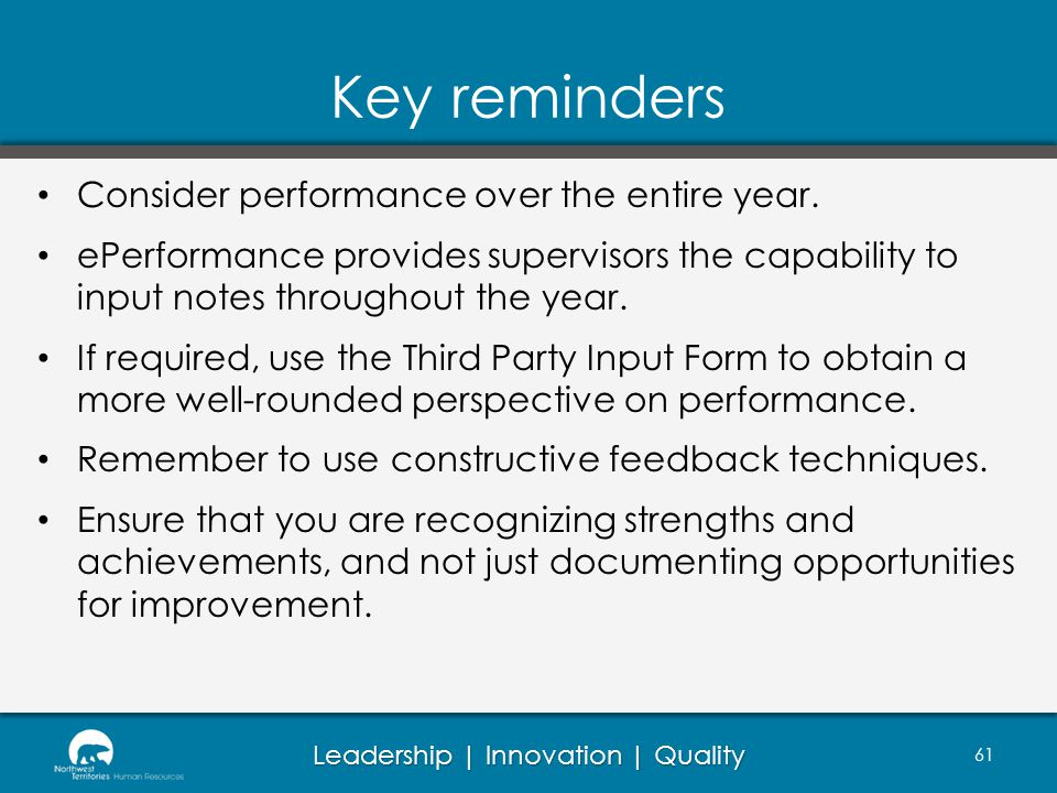 Key reminders Consider performance over the entire year.